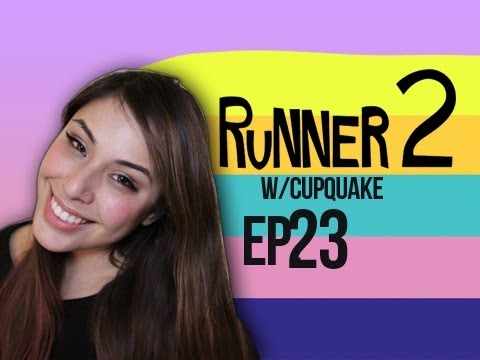 Runner 2 Ep.23 w/ Cupquake