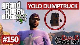getlinkyoutube.com-GTA 5 - #150 - YOLO Dumptruck (trick för att flyga)