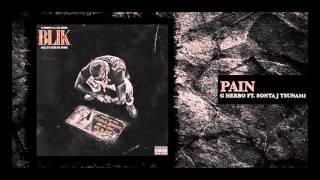 G Herbo - Pain (ft. Sonta J Tsunami)