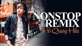 getlinkyoutube.com-Liên Khúc Hồ Quang Hiếu Remix - Xin Đừng Hái Hoa (Nonstop Viet Remix)