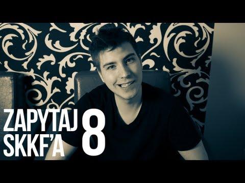 Zapytaj skkf'a #8