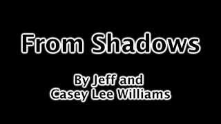 getlinkyoutube.com-From Shadows by Jeff and Casey Lee Williams with Lyrics
