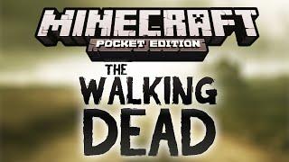 getlinkyoutube.com-The Walking Dead (Adventure Map) | Minecraft PE 0.10.0 / 0.10.5
