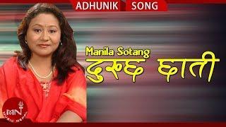 getlinkyoutube.com-Dukhchha Chhati By Manila Sotang