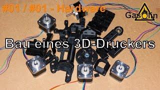 #01 Bau eines 3D-Druckers - #01 Einleitung (Hardware) [German/Deutsch]