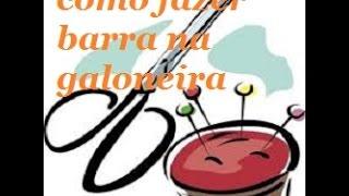 getlinkyoutube.com-COMO FAZER UMA BARRA NA GALONEIRA