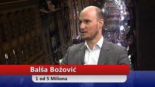 Balša Božović - Jedan od 5 Miliona