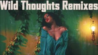 Wild Thoughts Riddim Remixes & Refixes Mix By Djeasy