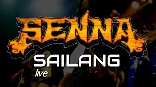 SAILANG - Kump. SENNA (NEW SINGLE 2017) OFFICIAL