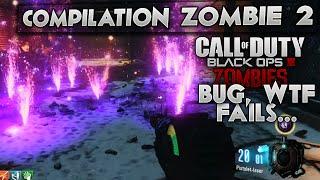 getlinkyoutube.com-Compilation Zombie #2 | Epic BUG & WTF | Spécial BO3 Zombies