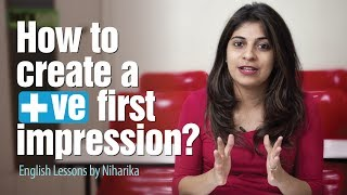 getlinkyoutube.com-5 tips To Make a Killer First Impression - Personality Development & English lessons by Niharika