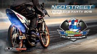 getlinkyoutube.com-NGO Street Drag Bike Party 2015 สนามที่ 1 วันที่ 8 กุมภาพันธ์ 2558 By BoxzaRacing