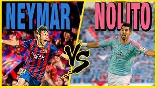 NOLITO VS NEYMAR    CON MACU   FIFA16