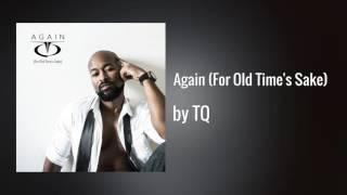 TQ - Again