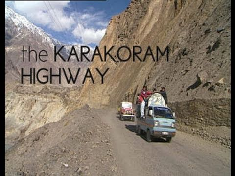 The Karakoram Highway - 52min. documentary