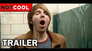 getlinkyoutube.com-NOT COOL - Official Trailer (2014)