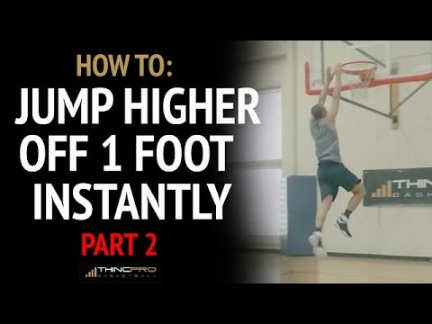 How To: Dunk off of ONE LEG - Instantly Jump Higher PART TWO (Plant Leg of Your Vertical Jump)