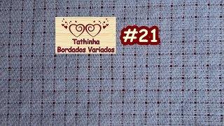 getlinkyoutube.com-Tathinha Bordados #21 – COMO DESFIAR O TECIDO DE SACARIA – BORDADO