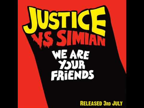 We Are Your Friends Never Be Alone de Justice Letra y Video