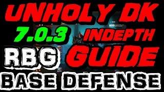 getlinkyoutube.com-7.0.3 Unholy Dk RBG Base Defense Guide - Indepth Talents & Honor Talent Build Analyse.