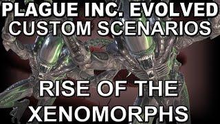 getlinkyoutube.com-Plague Inc. Evolved Custom Scenario: Rise of the Xenomorphs + Cheats!