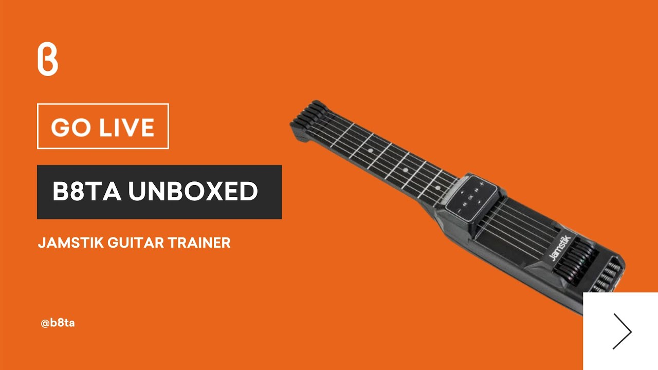 b8ta Unboxed featuring Jamstik Guitar Trainer