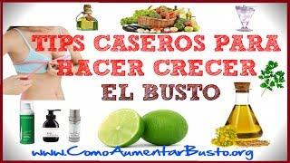 getlinkyoutube.com-Tips Caseros Para Hacer Crecer el Busto
