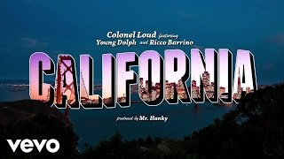 getlinkyoutube.com-Colonel Loud - California (Official Lyric Video) ft. Young Dolph, Ricco Barrino
