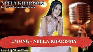 EMONG - NELLA KHARISMA Karaoke