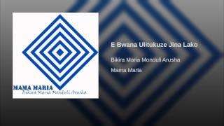 E Bwana Ulitukuze Jina Lako