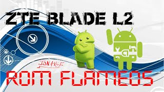 getlinkyoutube.com-Rom FlameOS ZTE Blade L2 (REVIEW + DESCARGA)