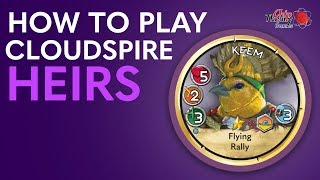 Cloudspire Learn to Play: Heirs Faction