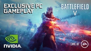 Battlefield 5 - Exclusive PC Gameplay