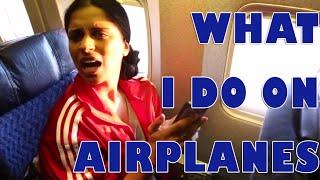 getlinkyoutube.com-What I Do On Airplanes