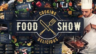 Cooking Delicious Food Show - Universal After Effects Video Template