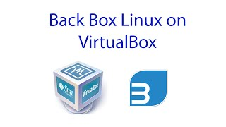 getlinkyoutube.com-how to Install Back Box 15 & Guest Additions on Virtual Box 2016