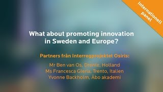 MPL 16 - Internationell panel: What about promoting innovation in Sweden and Europe?