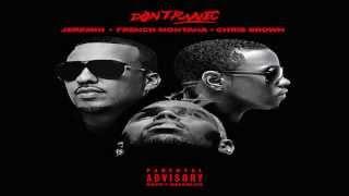 French Montana - Don't Panic (Remix) feat. Jeremih & Chris Brown