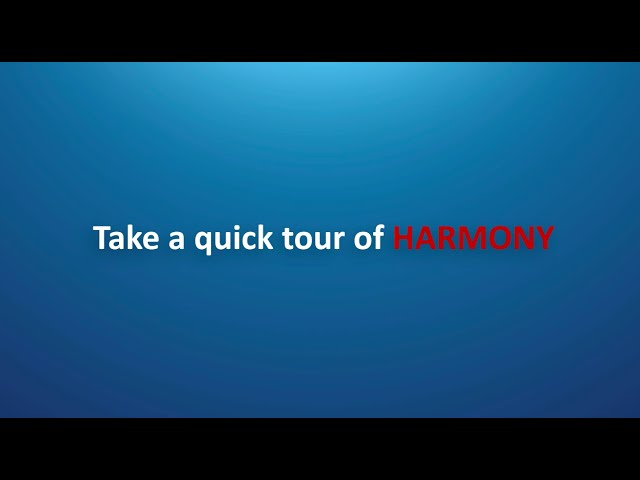 Take a Quick Tour of Harmony