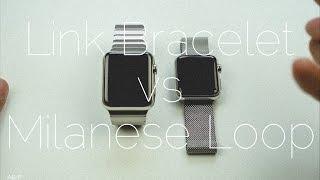 getlinkyoutube.com-Apple Watch Milanese Loop vs Link Bracelet
