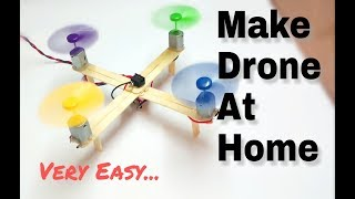 How To Make Drone At Home (Quadcopter) Easy🔥