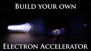 DIY Electron Accelerator - Cathode Ray Tube