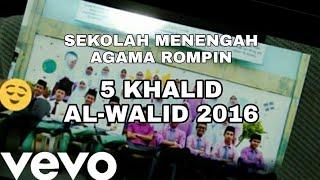 Sekolah Menengah Agama Rompin - 5 khalid al-walid 2k16@VevoVivaVideo