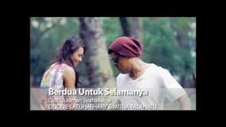 BERDUA UNTUK SELAMANYA - DODDIE LATUHARHARY FEAT MITHA TALAHATU karaoke ( tanpa vokal ) cover