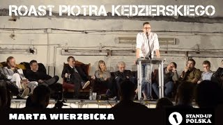 getlinkyoutube.com-Marta Wierzbicka - Roast Piotra Kędzierskiego (III urodziny Stand-up Polska)