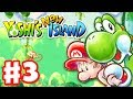Yoshi's New Island - Gameplay Walkthrough Part 3 - World 3 (Nintendo 3DS)