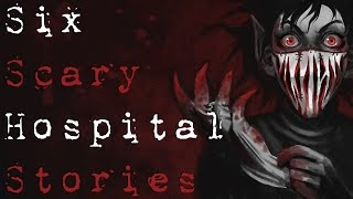 getlinkyoutube.com-6 SCARY TRUE HOSPITAL HORROR STORIES TO KEEP YOU UP AT NIGHT (Be Busta)