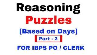Reasoning Puzzle Days Arrangements for IBPS PO/ Clerk [In Hindi] Part 2