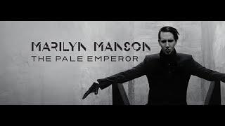 getlinkyoutube.com-Marilyn Manson   The Pale Emperor (Full Album) 2015