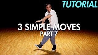 3 Simple Dance Moves for Beginners - Part 7 (Hip Hop Dance Moves Tutorial) | Mihran Kirakosian